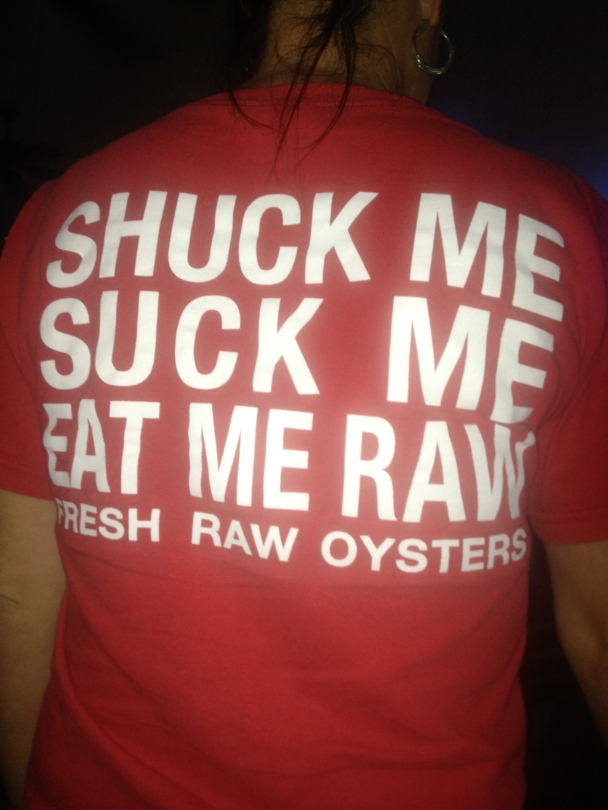 Crude t-shirt about oysters