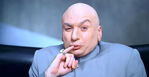 Dr. Evil from Austin Powers